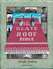 Slate Roof Bible, 2nd edition
